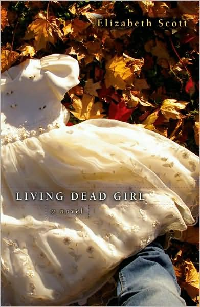 Review: Living Dead Girl by Elizabeth Scott