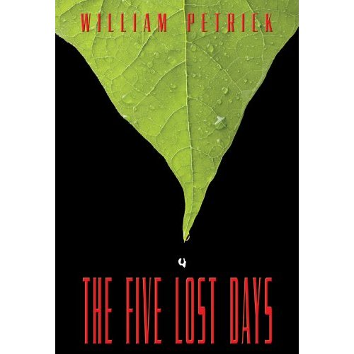 Review: The Five Lost Days by William Petrick