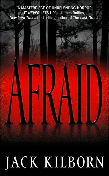 200th Post Giveaway # 1-AFRAID by Jack Kilborn & Free eBook Download!