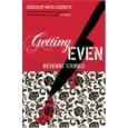 Getting Even: Tales of Revenge