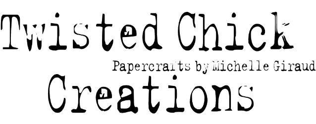 Twisted Chick Creations