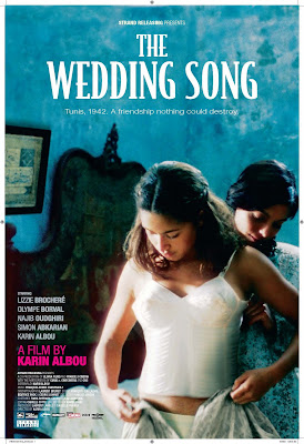 Thing Strange And Wonderfully Foreign That Hangs Over THE WEDDING SONG A New Film By Karin Albou The Director Who Gave