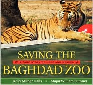 Saving the Baghdad Zoo -- a true story of hope and heroes