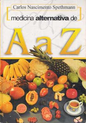 Livro medicina alternativa de a a z 413 paginas r$ 25,00 em.