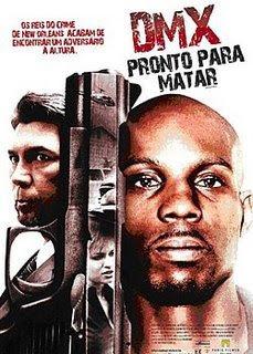 Download de Filmes pronto DMX: Pronto Para Matar (2009)