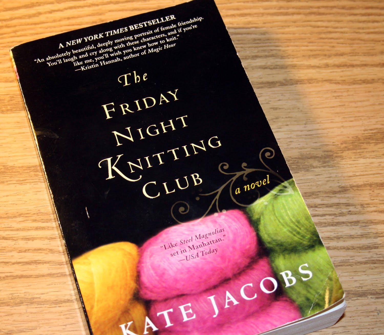 Rachel May Designs Book Report The Friday Night Knitting Club