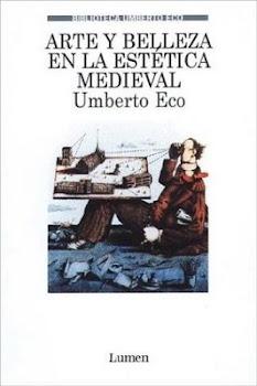 Arte y Belleza en la Estética Medieval de U.Eco