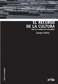El recurso de la cultura de George Yúdice