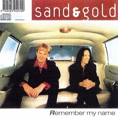 SAND & GOLD - Remember My Name