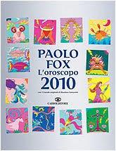 Oroscopo 2010 di Paolo Fox : Il libro!