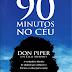 90 Minutos No Céu - Don Pipe