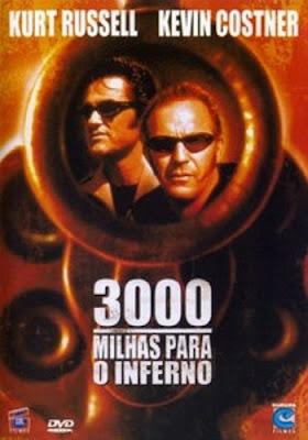 3000 Milhas Para o Inferno - DVDRip Dual Áudio