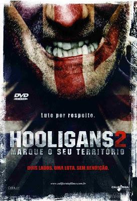 Hooligans 2: Marque o Seu Território - DVDRip Dual Áudio