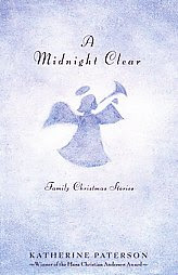 A Midnight Clear Katherine Paterson