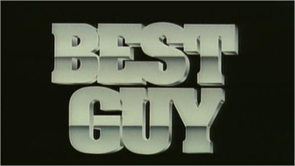 Movie Style: BEST GUY