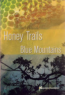 Honey Trails in the Blue Mountains