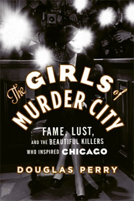 REVIEW: The Girls of Murder City by Douglas Perry