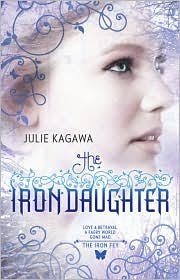 Review: The Iron Daughter by Julia Kagawa.