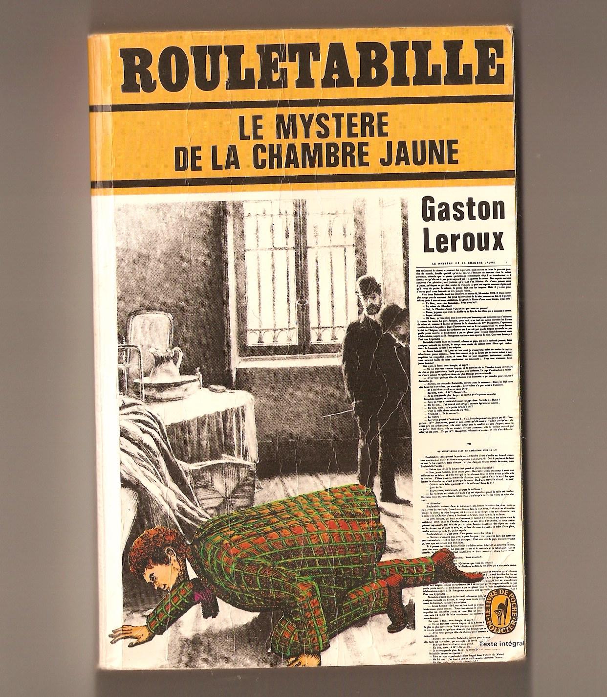 LES CHRONIQUES DE BLAKE MES POCHE SOUS LES YEUX Le Mystre de la Chambre Jaune de Gaston Leroux