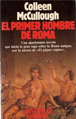 El primer hombre de Roma – Colleen McCullough