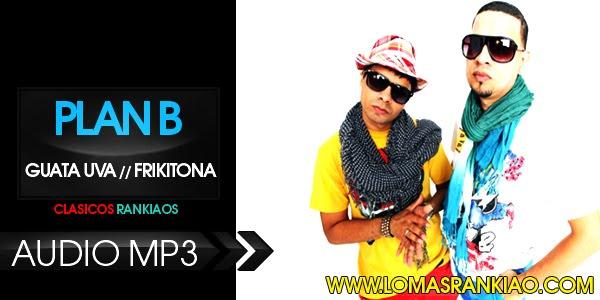 Descargar Musica Frikitona Plan-B Download