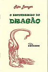 O ESCONDERIJO DO DRAGÃO