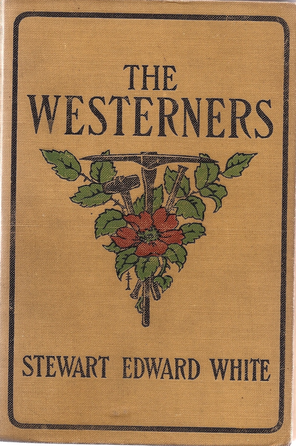 The Westerners by White, Stewart Edward, White, Stewart Edward