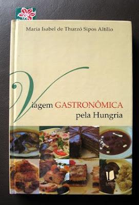 Livro+Hungria - >Viagem Gastronômica pela Hungria e a Dobostorta