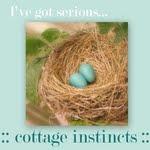 cottage instincts