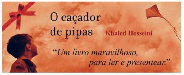 Beautiful Day: O Caçador De Pipas, De Khaled Hosseini