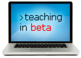 Teaching in Beta