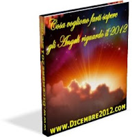 Cosa vogliono farti sapere gli angeli riguardo il 2012 - Simona Vitale