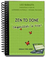 Zen to done - Leo Babauta (organizzazione)