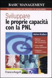 Sviluppare le proprie capacità con la pnl - Andrew Bradbury (pnl)