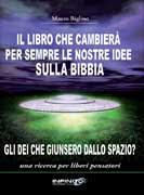 Il libro che cambierà per sempre le nostre idee sulla Bibbia - Mauro Biglino (storia)