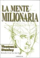 La mente milionaria - Thomas Stanley (ricchezza)