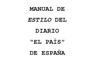 .: MANUAL DE ESTILO DE EL PAÍS DE ESPAÑA