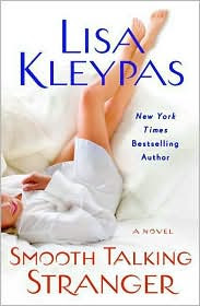 Review: Smooth Talking Stranger by Lisa Kleypas.
