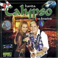 CD Banda Calypso Vol. 07 - Na Amazônia - Ao Vivo