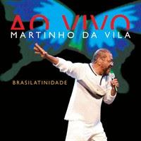CD Martinho da Vila - Brasilatinidade Ao Vivo