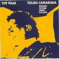CD Tim Maia - Velho Camarada