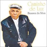 CD Bezerra da Silva - Caminho de Luz