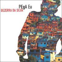 CD Bezerra da Silva - Pega eu