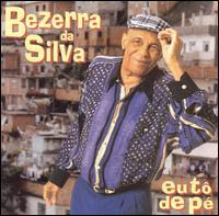 CD Bezerra da Silva - Eu To de Pé