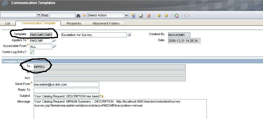 Ibm maximo escalation sending survey to end users for Maximo communication template