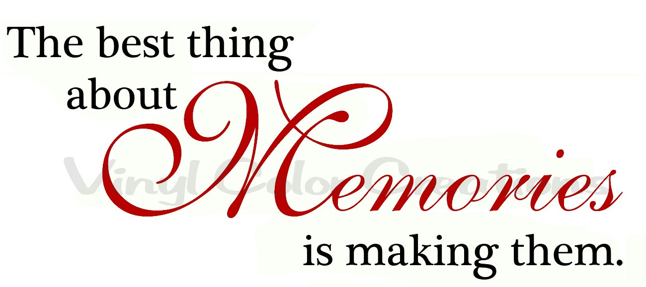 Pictures Make Memories Quotes: VCC And Rhinestone Therapy: Family Quotes