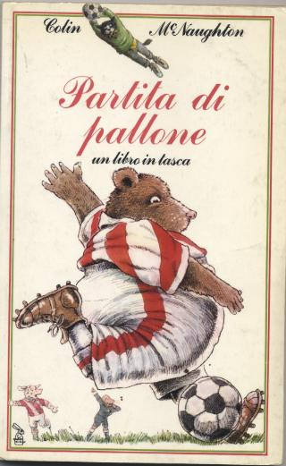 http://2.bp.blogspot.com/_fH2wE_55qoc/S7HGDViN0II/AAAAAAAAAYU/AR7h9jt4pEU/s1600/La+partita+di+pallone+Colin+McNaughton+Un+libro+in+tasca+1982.jpg