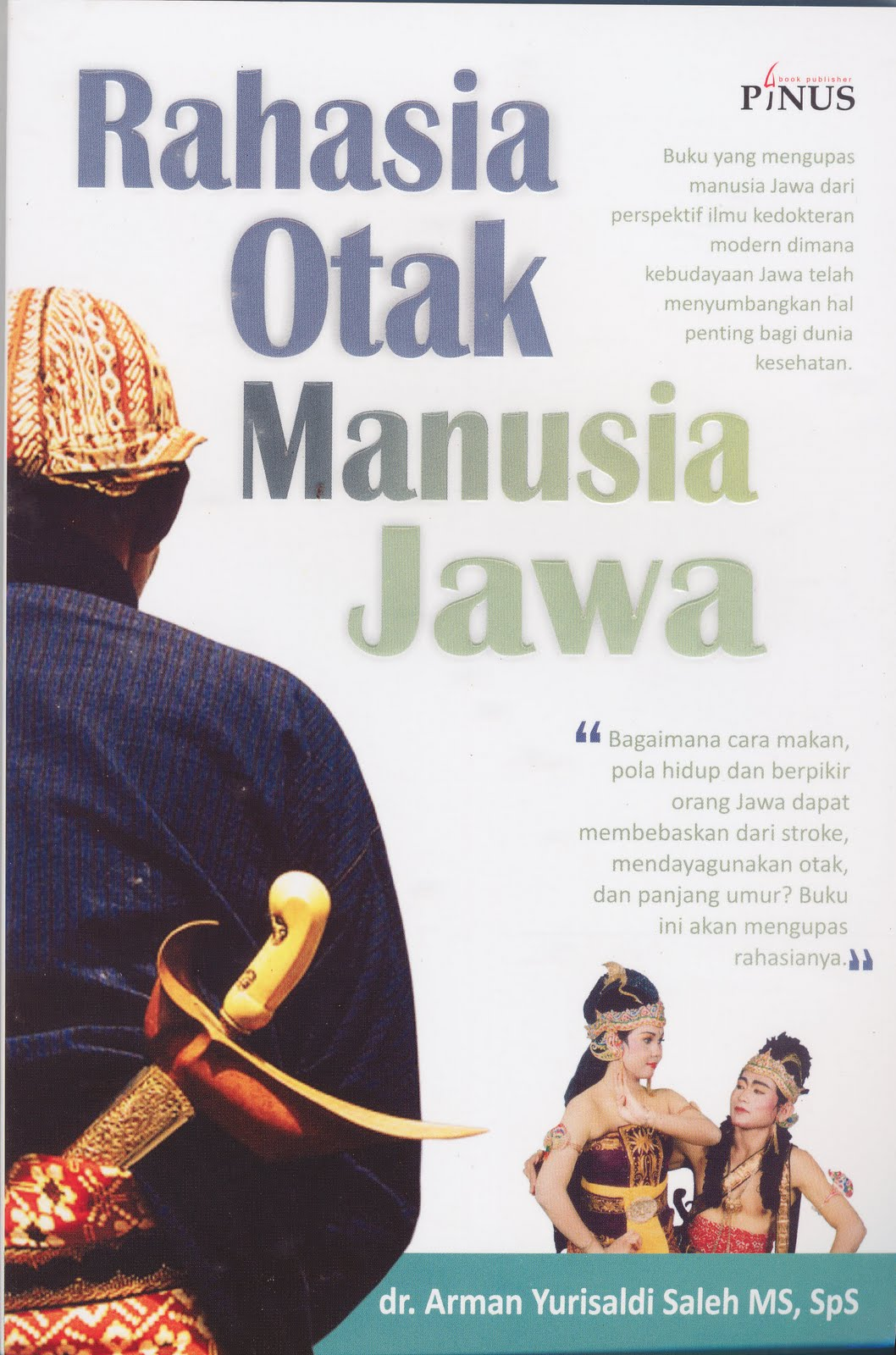 Wong Jowo RAHASIA OTAK MANUSIA JAWA