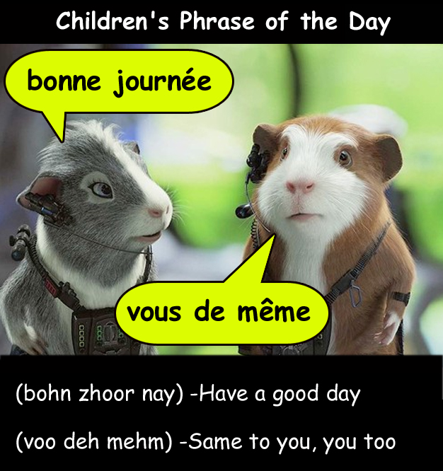 Lets Learn French Together Childrens Phrase Of The Day Have A