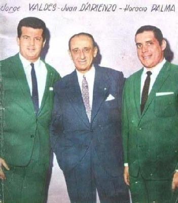 Juan D'Arienzo con Jorge Valdes y Horacio Palma